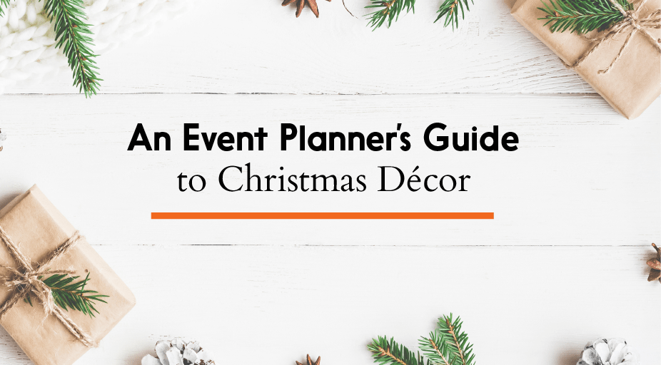 Event Planner's Guide to Christmas Decor